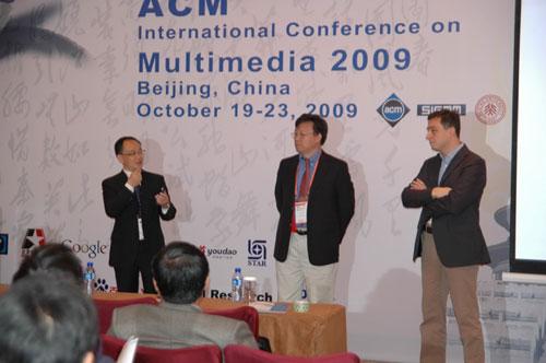 Prof. Wen Gao (Peking University), Dr. Yong Rui (Microsoft Research) and Prof. Alan Hanjalic (TU Delft)